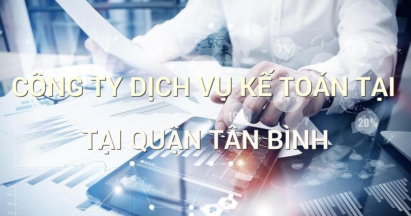 công ty dịch vụ kế toán tại quận Tân Bình
